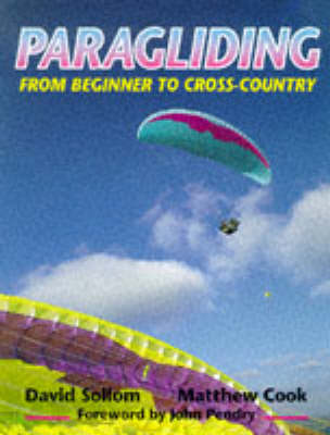 Paragliding: From Beginner to Cross-country (Paperback)