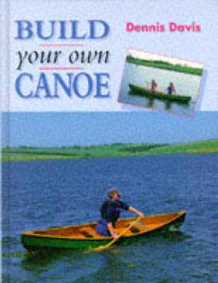 Build Your Own Canoe - Manual of Techniques (Hardback)