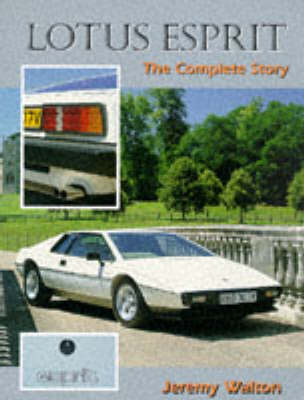 Lotus Esprit: The Complete Story - The Complete Story (Paperback)