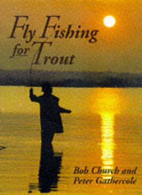 Fly Fishing for Trout (Paperback)