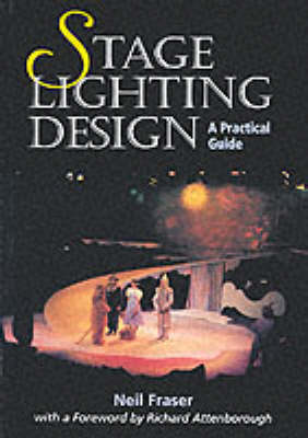 Stage Lighting Design: A Practical Guide (Paperback)