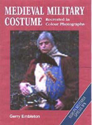 Medieval Military Costume - Europa Militaria No. 8 (Paperback)