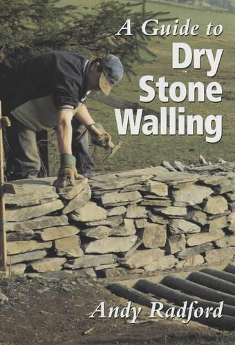 A Guide to Dry Stone Walling (Book)