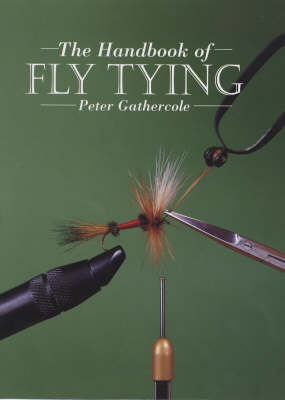 The Handbook of Fly Tying (Paperback)