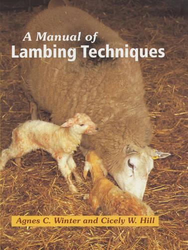 A Manual of Lambing Techniques (Hardback)