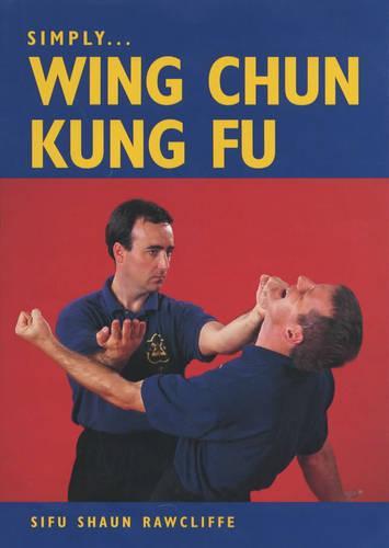 Simply Wing Chun Kung Fu (Book)