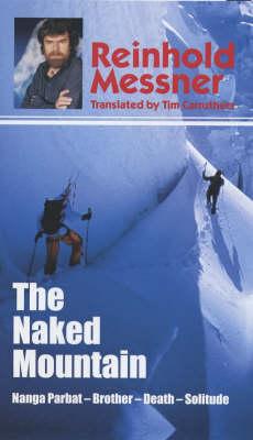 The Naked Mountain (Hardback)