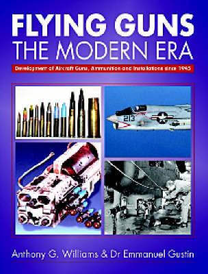 Flying Guns: The Modern Era (Hardback)