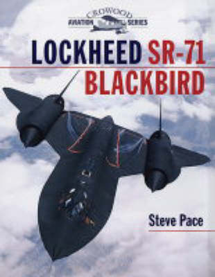 The Lockheed SR-71 Blackbird (Hardback)