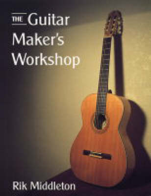 The Guitar Maker's Workshop (Paperback)