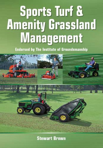 Sports Turf and Amenity Grassland Management (Paperback)