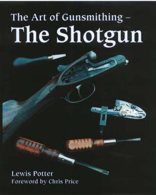 Art of Gunsmithing (Hardback)