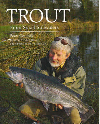 Trout from Small Stillwaters (Hardback)