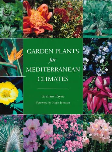 Garden Plants for Mediterranean Climates (Paperback)