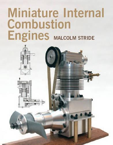 Miniature Internal Combustion Engines (Hardback)