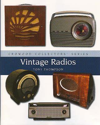 Collecting Vintage Radios (Hardback)