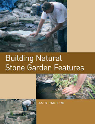 Building Natural Stone Garden Features (Paperback)