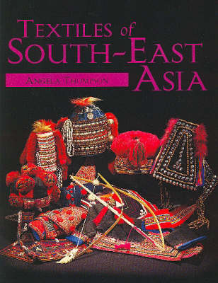 Textiles of South-East Asia (Hardback)