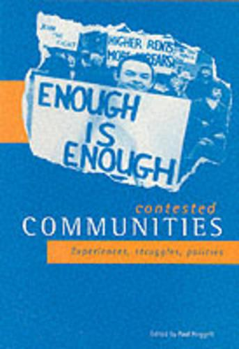 Contested communities: Experiences, struggles, policies (Paperback)