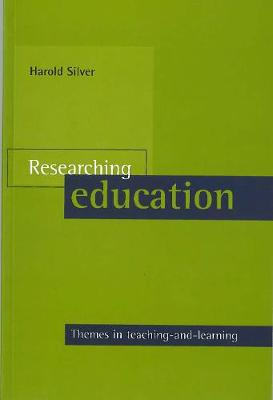 Researching education: Themes in teaching-and-learning (Paperback)