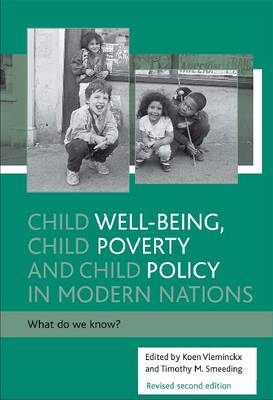 Child well-being, child poverty and child policy in modern nations: What do we know? (Paperback)