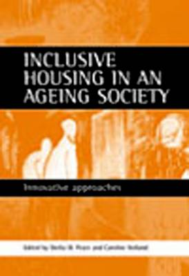Inclusive housing in an ageing society: Innovative approaches (Paperback)