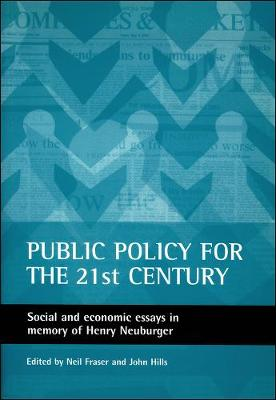 Public policy for the 21st century: Social and economic essays in memory of Henry Neuburger (Paperback)
