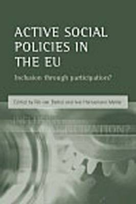 Active social policies in the EU: Inclusion through participation? (Paperback)
