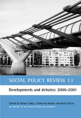 Social Policy Review: Developments and Debates: 2000-2001 No.13 (Paperback)