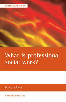 What is professional social work? - BASW/Policy Press Titles (Paperback)