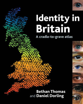 Identity in Britain: A cradle-to-grave atlas (Paperback)