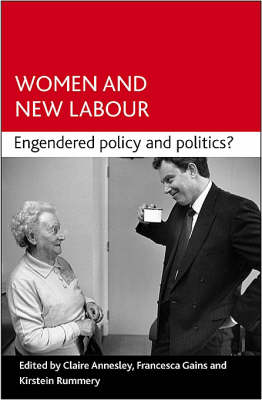 Women and New Labour: Engendering politics and policy? (Paperback)