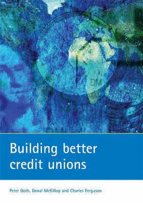 Building better credit unions (Paperback)