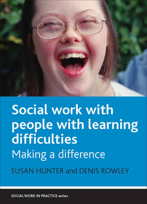 Social Work with People with Learning Difficulties: Making a Difference - Social Work in Practice series (Hardback)