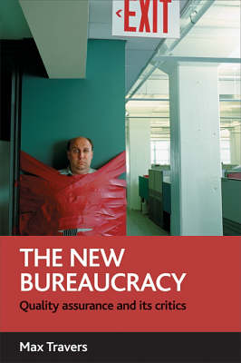 The new bureaucracy: Quality assurance and its critics (Paperback)