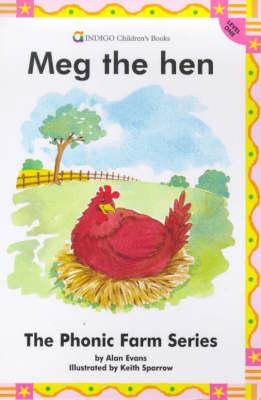 Meg the Hen: Level 1 - Phonic Farm S. (Paperback)
