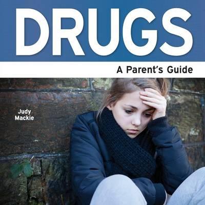 Drugs: A Parent's Guide (Paperback)