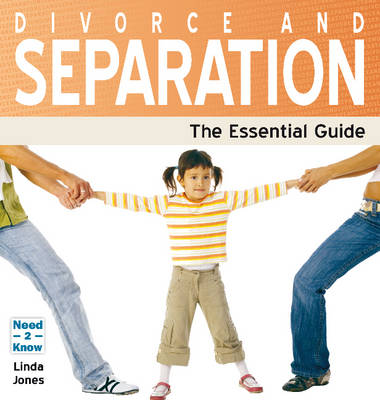 Divorce and Separation: The Essential Guide (Paperback)