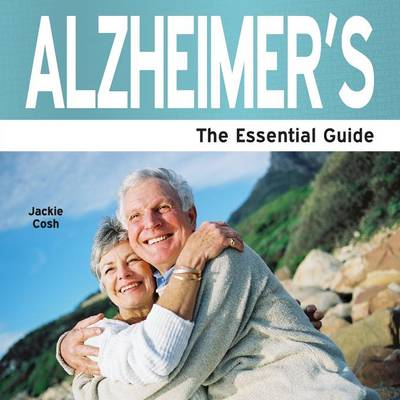 Alzheimer's: The Essential Guide (Paperback)