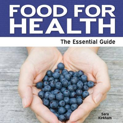 Food For Health: The Essential Guide (Paperback)