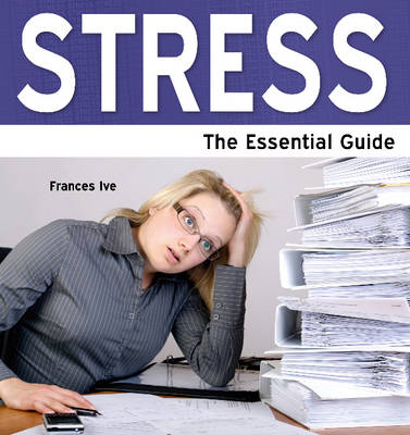 Stress: The Essential Guide - Need2Know (Paperback)