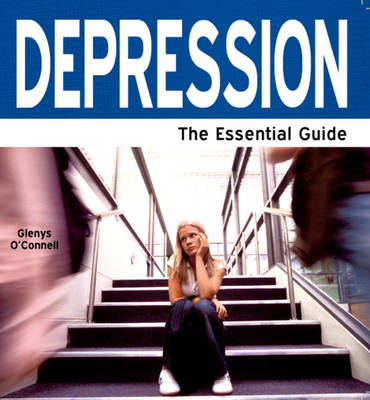Depression: The Essential Guide (Paperback)
