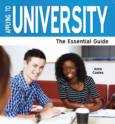 Applying to University: The Essential Guide (Paperback)