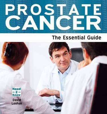Prostate Cancer: The Essential Guide (Paperback)