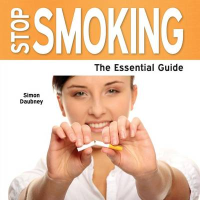 Stop Smoking: The Essential Guide (Paperback)