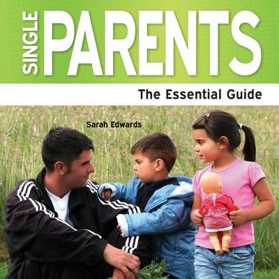 Single Parents: The Essential Guide (Paperback)
