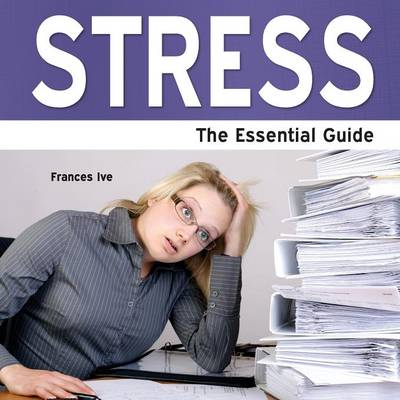 Stress: The Essential Guide (Paperback)