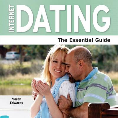 Internet Dating: The Essential Guide (Paperback)
