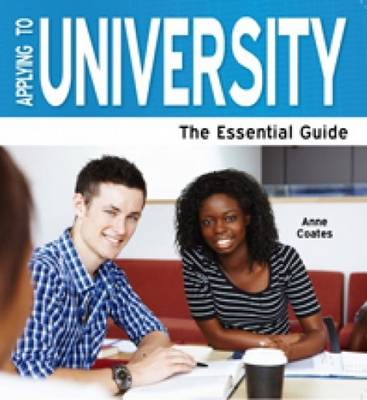 Applying To University 2013: The Essential Guide (Paperback)