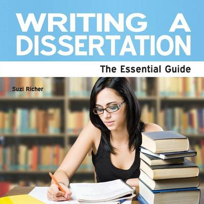 Writing A Dissertation: The Essential Guide (Paperback)